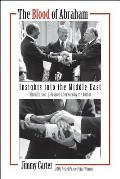 The Blood of Abraham: Insights Into the Middle East