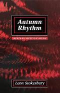 Autumn Rhythm New & Selected Poems