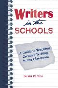 Wits: Writers in the Schools: A Guide to Teaching Creative Writing in The...