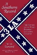 A Southern Record: The History Of The Third Regiment Louisiana Infantry by W. H. Tunnard