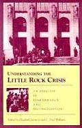Understanding the Little Rock Crisis: An Exercise in Remebrance and Reconcil