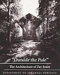 Outside the Pale: Architecture of Fay Jones