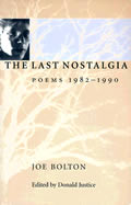 The Last Nostalgia: Poems, 1982-1990
