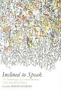 Inclined to Speak An Anthology of Contemporary Arab American Poetry