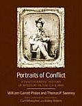 Portraits of Conflict Missouri: A Photographic History of Missouri in the Civil War