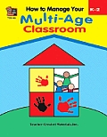 How To Manage Your Multi Age Classroom