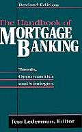 The Handbook of Mortgage Banking:...