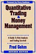 Quantitive Trading & Money Management Revised Edition