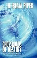Crossroads of Destiny: Science Fiction Stories