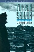Tin Can Sailor: Life Aboard the USS Sterett, 1939-1945 (Bluejacket Books)
