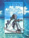 Duttons Nautical Navigation 15TH Edition