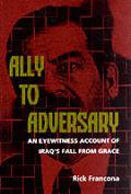 Ally to Adversary