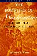 The Burning of Washington: The British Invasion of 1814 (Bluejacket Books)