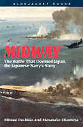 Midway : the Battle That Doomed Japan, the Japanese Navy's Story ((Rev)92 Edition)
