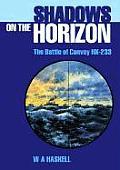 Shadows on the Horizon: The Battle of Convoy HX-233