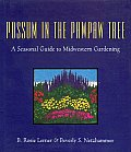 Possum in the Pawpaw Tree a Seasonal Guide to Midwestern Gardening