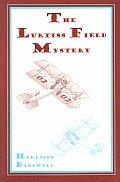 Airplane Girls: The Lurtiss Field Mystery