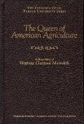 The Queen of American Agriculture: A Biography of Virginia Claypool Meredith (Founders) Cover