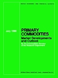 Primary Commodities Market Developments and Outlook