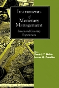 Instruments of Monetary Management: Issues & Country Experiences