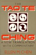 Tao Te Ching a New Translation with Comm: A New Translation with Commentary