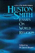 Huston Smith Essays On World Religion