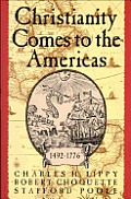 Christianity Comes To The Americas 1492