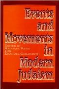 Events and Movements in Modern Judaism (95 Edition)