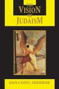 The Vision of Judaism: Wrestling with God (Visions of Reality)