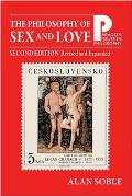 Philosophy of Sex and Love : an Introduction (2ND 09 Edition)