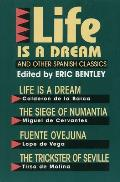 Life Is a Dream & Other Spanish Classics