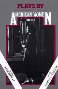 Plays By American Women 1900 1930