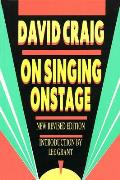 On Singing Onstage New Revised Edition