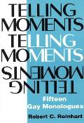 Telling Moments 15 Gay Monologues