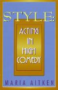 Style Acting In High Comedy