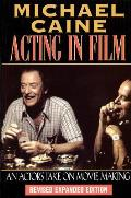 Acting in Film: An Actor's Take on Moviemaking Cover