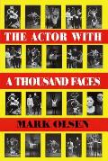 The Actor with a Thousand Faces: Paperback Book