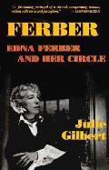 Ferber: Edna Ferber and Her Circle: Paperback Book