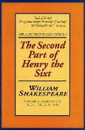 The Second Part of Henry the Sixt: Applause First Folio Editions