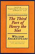 The Third Part of Henry the Sixth (Folio Texts)