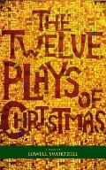 The Twelve Plays of Christmas:...