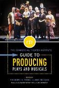 Cti Guide To Producing Plays and Musicals (07 Edition)