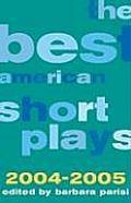 Best American Short Plays 2004 2005