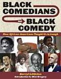Black Comedians on Black Comedy: How African-americans Taught Us To Laugh (08 Edition)