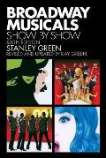 Broadway Musicals: Show by Show: Sixth Edition (Broadway Musicals Show by Show)