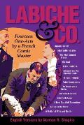 Labiche & Co.: Fourteen One-Acts by a French Comic Master