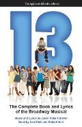 13: The Complete Book and Lyrics of the Broadway Musical
