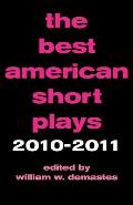 The Best American Short Plays: 2010-2011