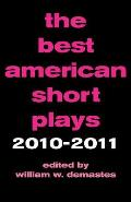 The Best American Short Plays 2010-2011 (Best American Short Plays)