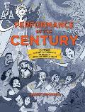 Performance of the Century 100 Years of Actors Equity Association & the Rise of Professional American Theater